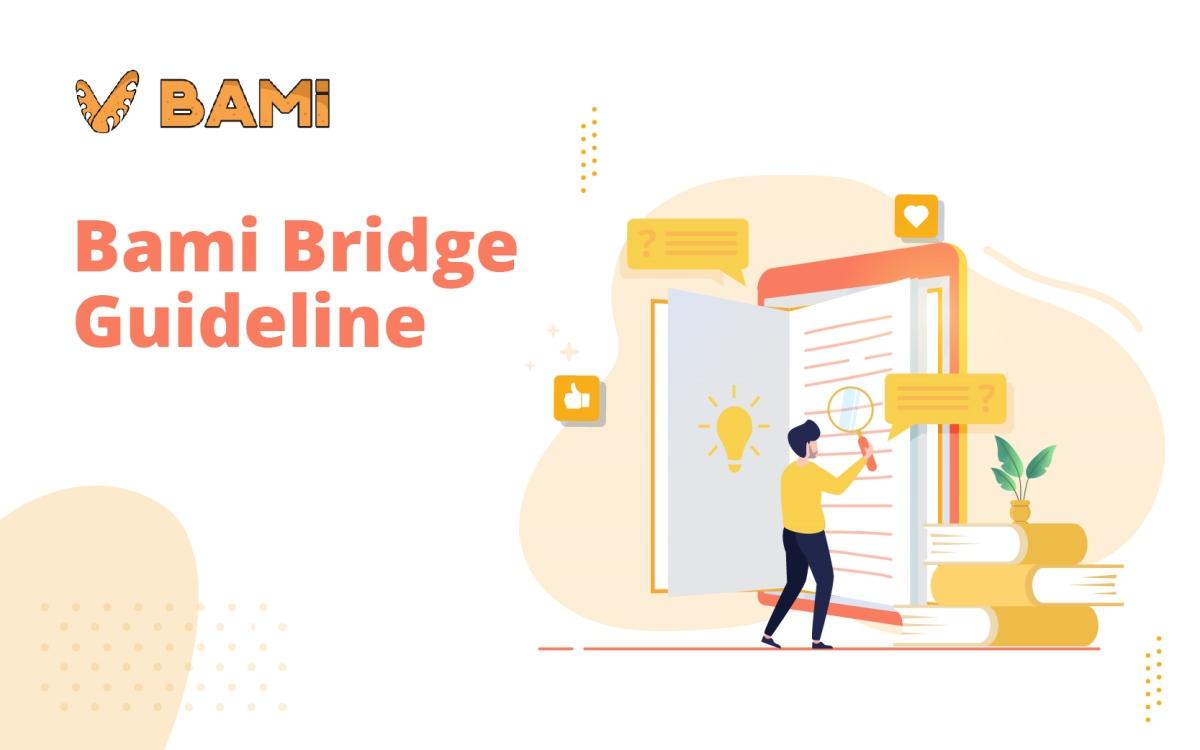 Hướng dẫn sử dụng tính năng Bami Bridge