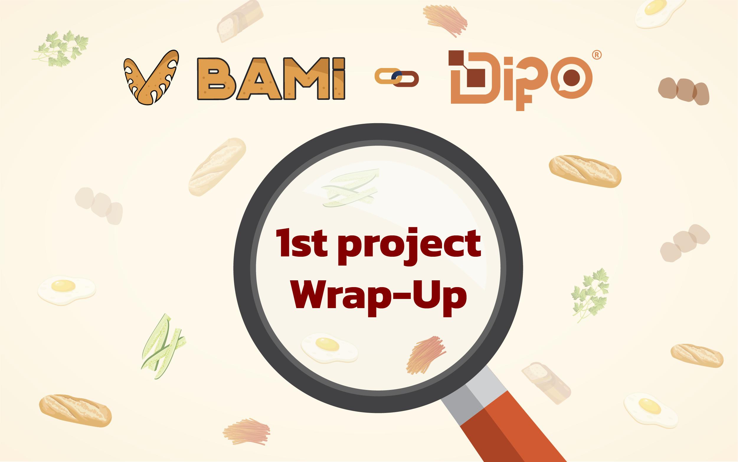 Tổng kết dự án DIPO đầu tiên trên Bami Protocol