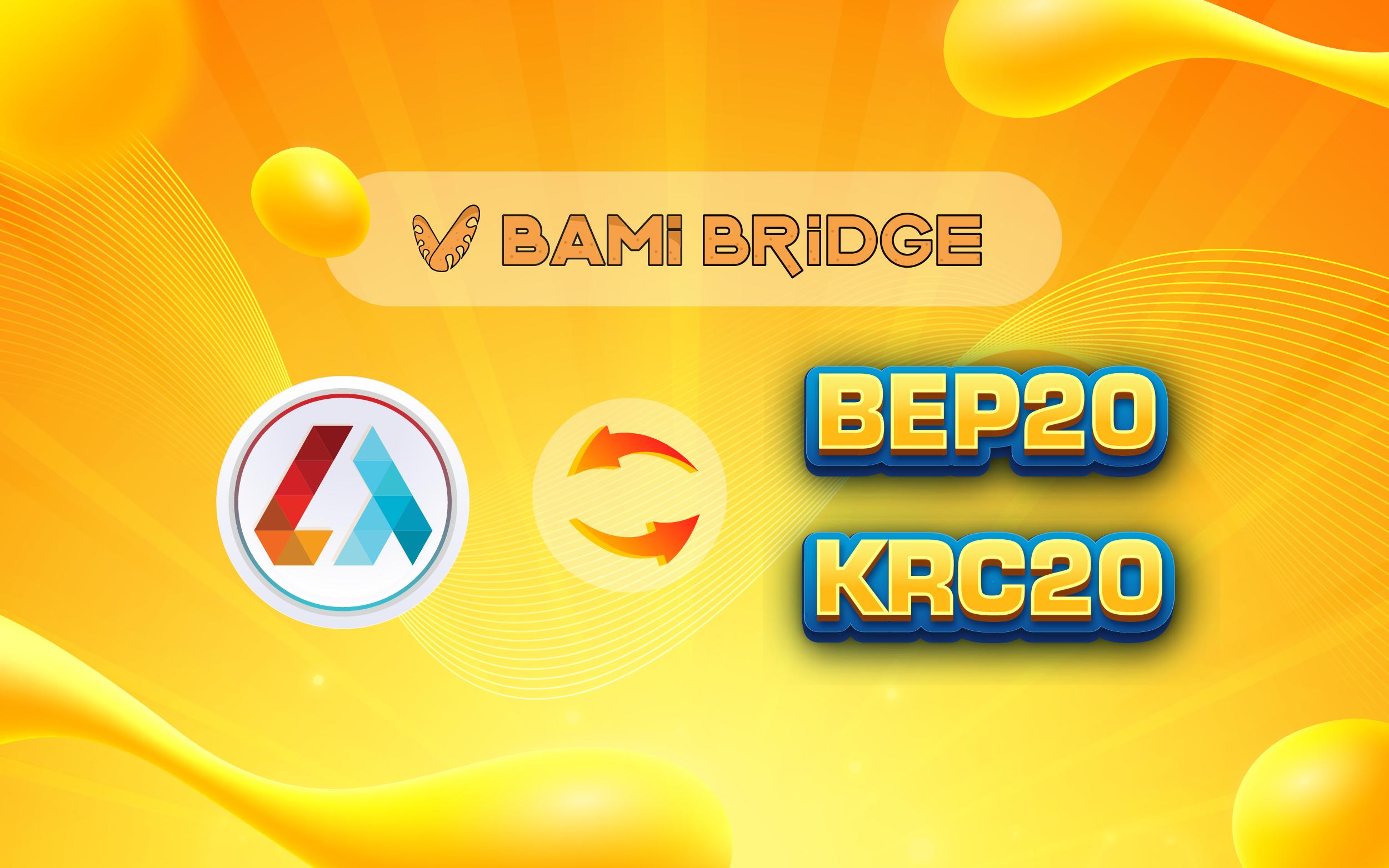 Thông báo: Chính thức hỗ trợ bridge LTD từ BEP20 sang KRC20